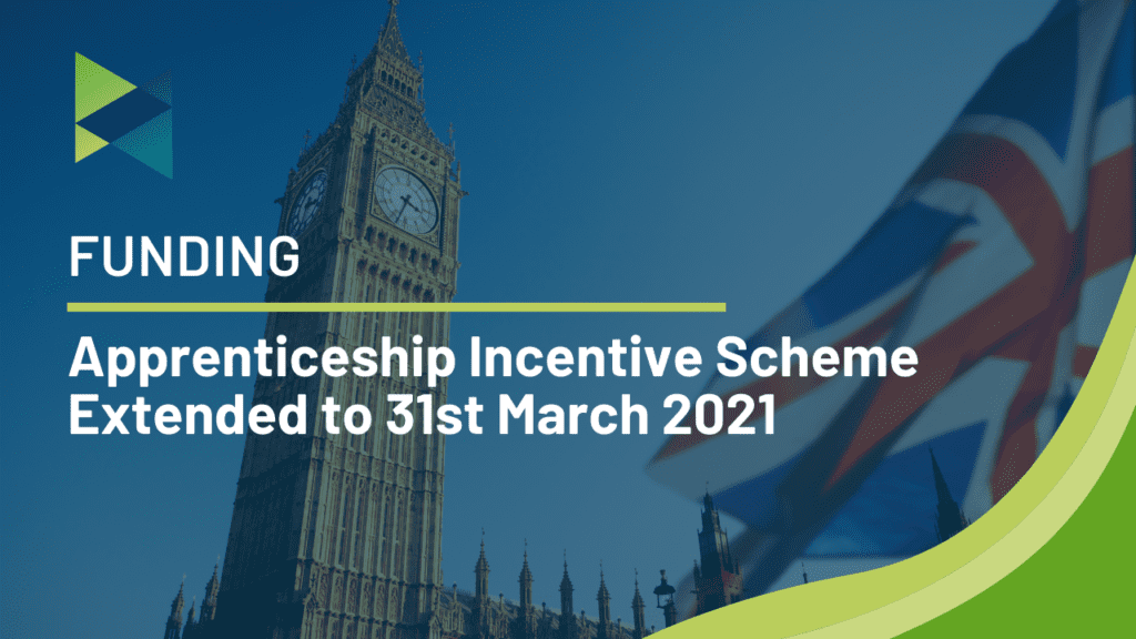 Apprenticeship Incentive Scheme Extended to 31st March 2021